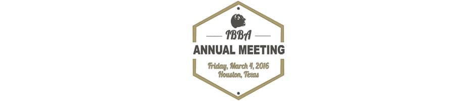 2016 IBBA Annual Meeting and Awards Banquet Schedule